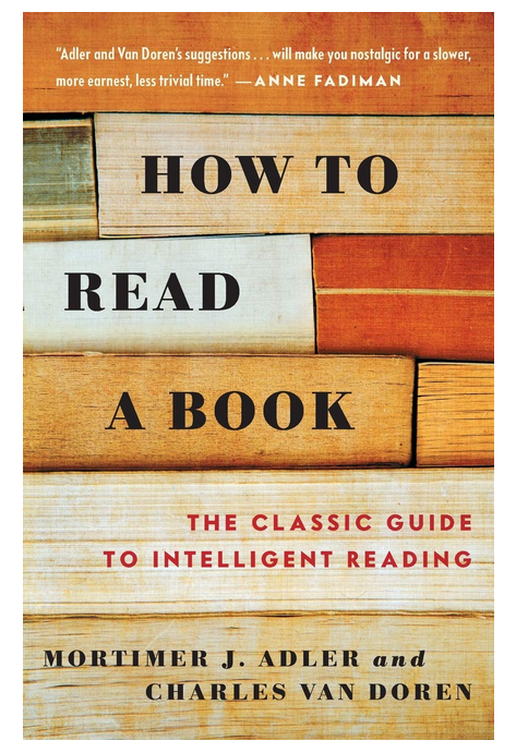 Great Books 14~ Mortimer Adler's How to Read a Book