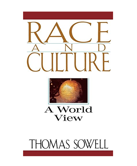 Great Books 12~ Thomas Sowell's Race and Culture